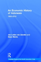 An Economic History of Indonesia, 1800 - 2010